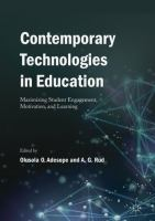 Cover image for Contemporary Technologies in Education Maximizing Student Engagement, Motivation, and Learning