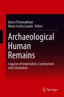 Cover image for Archaeological Human Remains Legacies of Imperialism, Communism and Colonialism