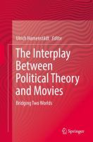 Cover image for The Interplay Between Political Theory and Movies Bridging Two Worlds