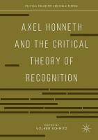Cover image for Axel Honneth and the Critical Theory of Recognition