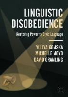 Cover image for Linguistic Disobedience Restoring Power to Civic Language