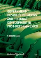 Cover image for Government-Business Relations and Regional Development in Post-Reform Mexico