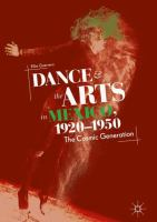 Cover image for Dance and the Arts in Mexico, 1920-1950 The Cosmic Generation