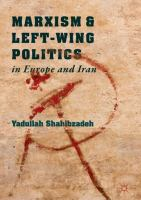 Cover image for Marxism and Left-Wing Politics in Europe and Iran