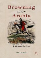 Cover image for Browning Upon Arabia A Moveable East