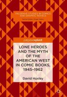 Cover image for Lone Heroes and the Myth of the American West in Comic Books, 1945-1962