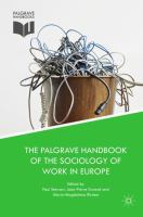 Cover image for The Palgrave Handbook of the Sociology of Work in Europe