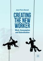 Cover image for Creating the New Worker Work, Consumption and Subordination