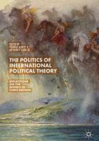 Cover image for The Politics of International Political Theory Reflections on the Works of Chris Brown