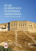 Cover image for Iraqi Kurdistan's Statehood Aspirations A Political Economy Approach