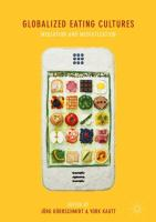 Cover image for Globalized Eating Cultures Mediation and Mediatization