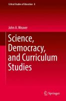 Cover image for Science, Democracy, and Curriculum Studies