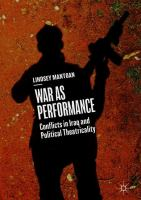 Cover image for War as Performance Conflicts in Iraq and Political Theatricality