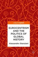 Cover image for Eurocentrism and the Politics of Global History