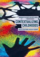 Cover image for Contextualizing Childhoods Growing Up in Europe and North America