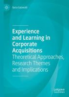 Cover image for Experience and Learning in Corporate Acquisitions Theoretical Approaches, Research Themes and Implications