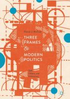 Cover image for Three Frames of Modern Politics Self, Others, and Institutions