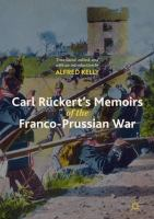 Cover image for Carl Rückert's Memoirs of the Franco-Prussian War
