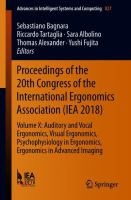 Cover image for Proceedings of the 20th Congress of the International Ergonomics Association (IEA 2018) Volume X: Auditory and Vocal Ergonomics, Visual Ergonomics, Psychophysiology in Ergonomics, Ergonomics in Advanced Imaging