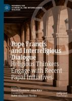 Cover image for Pope Francis and Interreligious Dialogue Religious Thinkers Engage with Recent Papal Initiatives