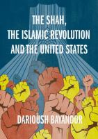 Cover image for The Shah, the Islamic Revolution and the United States