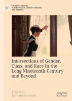 Cover image for Intersections of Gender, Class, and Race in the Long Nineteenth Century and Beyond
