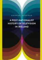 Cover image for A Post-Nationalist History of Television in Ireland