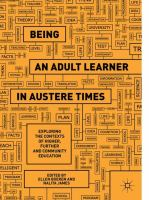 Cover image for Being an Adult Learner in Austere Times Exploring the Contexts of Higher, Further and Community Education