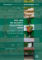 Cover image for Risk and the Security-Development Nexus The Policies of the US, the UK and Canada