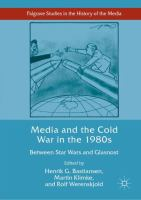 Cover image for Media and the Cold War in the 1980s Between Star Wars and Glasnost