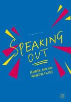 Cover image for Speaking Out Feminism, Rape and Narrative Politics