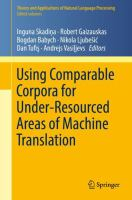 Cover image for Using Comparable Corpora for Under-Resourced Areas of Machine Translation