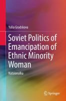 Cover image for Soviet Politics of Emancipation of Ethnic Minority Woman Natsionalka