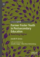 Cover image for Former Foster Youth in Postsecondary Education Reaching Higher