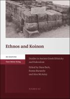Cover image for Ethnos and Koinon : studies in ancient Greek ethnicity and federalism