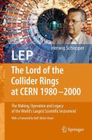Cover image for LEP - The Lord of the Collider Rings at CERN 1980-2000 The Making, Operation and Legacy of the World's Largest Scientific Instrument