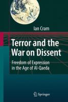 Cover image for Terror and the War on Dissent Freedom of Expression in the Age of Al-Qaeda