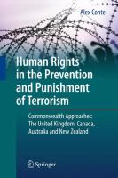 Cover image for Human Rights in the Prevention and Punishment of Terrorism Commonwealth Approaches: The United Kingdom, Canada, Australia and New Zealand