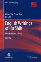 Cover image for English Writings of Hu Shih Literature and Society (Volume 1)