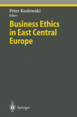 Cover image for Business Ethics in East Central Europe