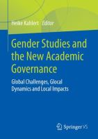 Cover image for Gender Studies and the New Academic Governance Global Challenges, Glocal Dynamics and Local Impacts