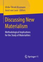 Cover image for Discussing New Materialism Methodological Implications for the Study of Materialities