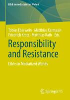 Cover image for Responsibility and Resistance Ethics in Mediatized Worlds