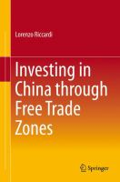 Cover image for Investing in China through Free Trade Zones
