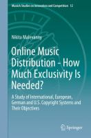 Cover image for Online Music Distribution - How Much Exclusivity Is Needed? A Study of International, European, German and U.S. Copyright Systems and Their Objectives