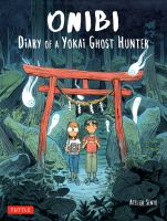 Cover image for Onibi : diary of a Yokai ghost hunter