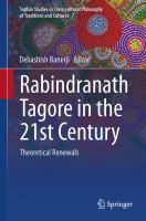 Cover image for Rabindranath Tagore in the 21st Century Theoretical Renewals