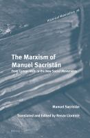 Cover image for The Marxism of Manuel Sacristán : from Communism to the new social movements