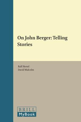 Cover image for On John Berger : telling stories