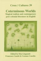 Cover image for Coterminous worlds : magical realism and contemporary post-colonial literature in English